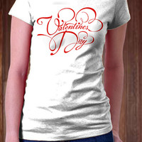 Valentine Day Women T-Shirt - Valentine T-Shirt - Special Day Design T-Shirt - All Color Available )