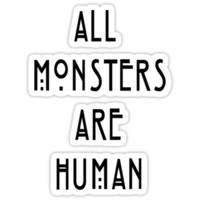 All Monsters Are Human (AHS)