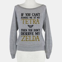 If You Can't Handle Me At My Tetra Then You Don't Deserve My Zelda