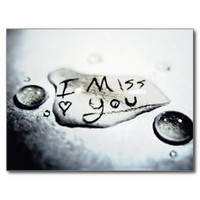 I Miss You Water Droplet Postcard