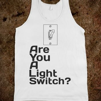 Are You A Light Switch?