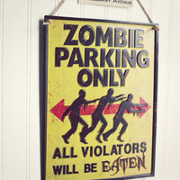 Zombie / Zombie Apocalypse / Zombie Decor / Zombie Sign / The Walking Dead / Halloween Decor / Unique Gifts / Gift Ideas
