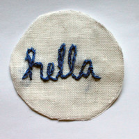 """Handmade """"hella"""" Embroidered Iron On Patch"""