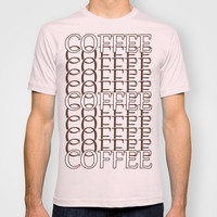Coffee, Coffee, Coffee T-shirt by Pop E. Carp