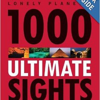 Lonely Planet 1000 Ultimate Sights Paperback by Lonely Planet (Author)