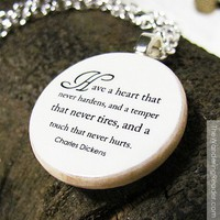 Inspirational Kindness Quote Necklace - Have a heart that never hardens... | TheWanderingReader - Jewelry on ArtFire