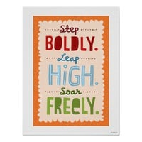 """Step Leap Soar poster print"""