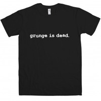 As worn by Kurt Cobain - Grunge is dead t shirt | Indie & Alternative | Music | T Shirts | Mens
