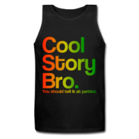Cool Story Bro Tell It At Parties Rasta Design Tank Top