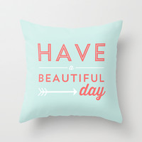 Beautiful Day Throw Pillow by Allyson Johnson