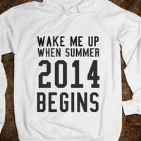 WAKE ME UP WHEN SUMMER 2014 BEGINS