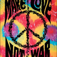 Make Love Not War Tie-Dye Tapestry