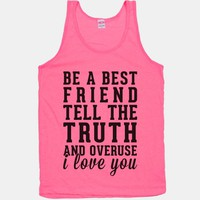 Be A Best Friend Tell The Truth And Overuse I Love You