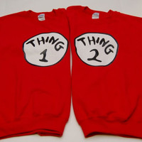 Thing 1 2 One Two Dr Seuss Cute Cat In The Hat Sweatshirts