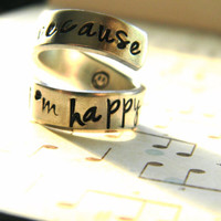 because I 'm HAPPY spiral hand stamped ring smokey face inside