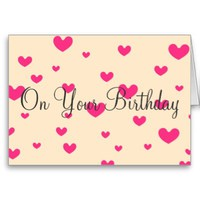 On Your Birthday - Pink Hearts Greeting Card