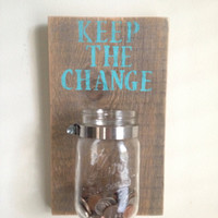 KEEP THE CHANGE - Laundry room decor
