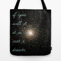 If You Will It Tote Bag by Hoshizorawomiageteiru