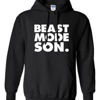 Beast Mode Son hoodie workout fitness boss funny boyfriend husband gift for him hooded sweatshirt T-Shirt Tee Shirt Men Ladies Women ML-350h