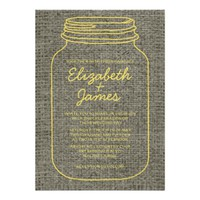 Yellow Rustic Burlap Mason Jar Wedding Invitations