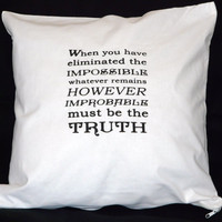 "Sherlock Holmes Cushion Cover, ""Eliminate the impossible...."" Quote, White Screen Printed Cotton Cushion Cover, Pillow case, UK"