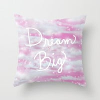 Dream Big in Pink Throw Pillow by Lisa Argyropoulos