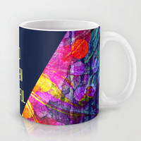 BE BOLD BRAZEN BEAUTIFUL Abstract Typography Hipster Geometric Triangle Colorful Rainbow Fine Art Mug by EbiEmporium