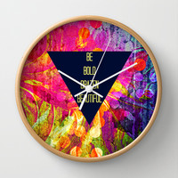 BE BOLD BRAZEN BEAUTIFUL Abstract Typography Hipster Geometric Triangle Colorful Rainbow Fine Art Wall Clock by EbiEmporium
