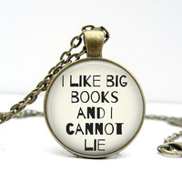 I Like Big Books Necklace : Book Lover Gift. I Love Reading. Charms. Quote Jewelry. Bronze Jewelry. Handmade Jewelry. Lizabettas
