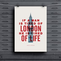 "Inspirational Quote Samuel Johnson ""If a Man is Tired of London he is Tired of Life"" World City Typography Print Series Wall Decor"