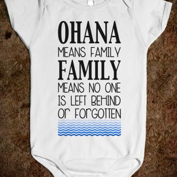 OHANA MEANS FAMILY BABY ONSIE