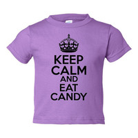 Keep Calm & Eat Candy Graphic T Shirt For Toddlers InfantsT Shirts 15 Colors All Sizes Keep Calm Eat Candy Adorable Childs T Shirt
