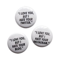 I LOVE YOU, BUT I HATE YOUR...