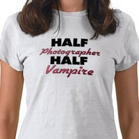 Half Photographer Half Vampire Shirt from Zazzle.com