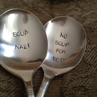 recycled silverware set of 2 hand stamped vintage soup spoons, Soup Nazi No Soup For You