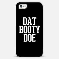 Dat Booty Doe iPhone 5s case by Rex Lambo | Casetagram