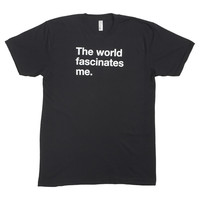 I liked this design on #Fab. The World Fascinates Men's Tee