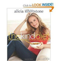 Amazon.com: The Kind Diet: A Simple Guide to Feeling Great, Losing Weight, and Saving the Planet (9781605296449): Alicia Silverstone: Books