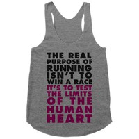 The Real Purpose Of Running Isn't To Win A Race It's To The Limits Of the Human Heart
