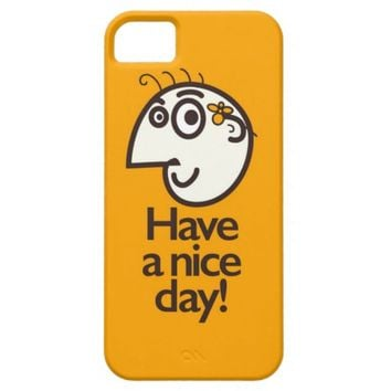 Have A Nice Day Happy Cartoon Character