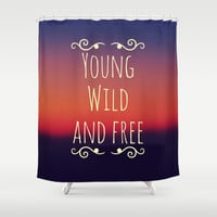 Young Wild and Free Shower Curtain by Josrick