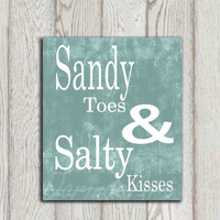 Sandy toes and salty kisses print Turquoise Teal Beach quote Bathroom wall decor Nautical art print Beach house Cottage wall art DOWNLOAD