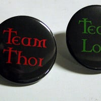 Team Thor or Team Loki Pinback Button by BayleafButtons on Etsy