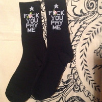 15% OFF MOVING SALE Feck You Pay Me Kawaii Black Statement Sox