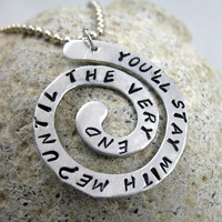Until the Very End - Hand Stamped Harry Potter Inspired Spiral Pendant