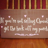 Easter If You're Not Selling Chocolate Get The by southernbogprims