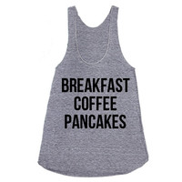 Breakfast Coffee Pancakes Racerback Tank (American Apparel)