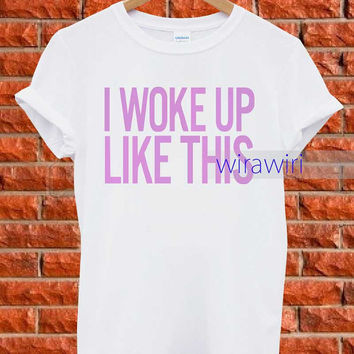 i woke like this _ T-Shirt Women and Men Tank Top Women andd Men Design BY : wirawiri