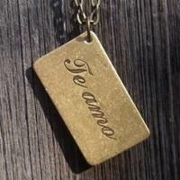 Te Amo Plaque Necklace