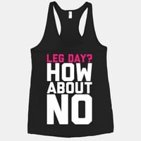 Leg Day? How About No